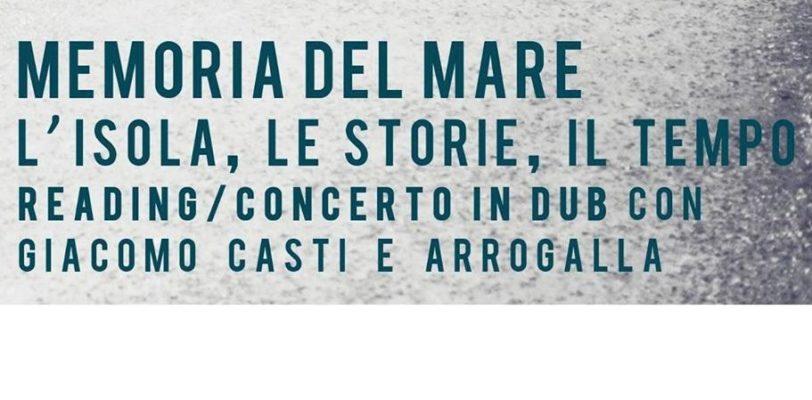 """""""Memoria del mare – L'isola, le storie, il tempo"""" – spettacolo narrativo-musicale"""