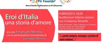 """Spettacolo """"Eroi d'Italia. Una storia d'amore"""" – Tenerife"""