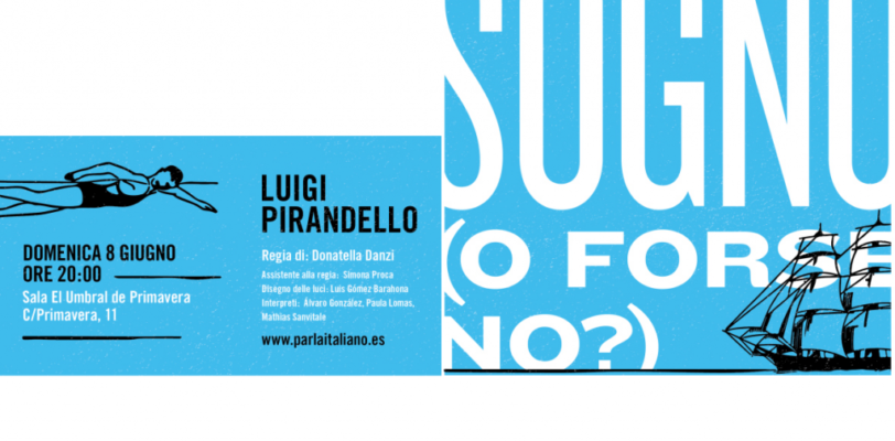 """""""Sogno (o forse no?)"""", di Luigi Pirandello – prima volta a Madrid"""