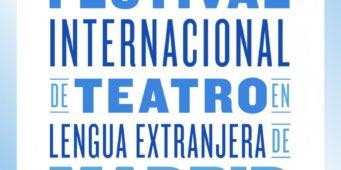 Primo Festival Internazionale di Teatro in Lingua Straniera di Madrid