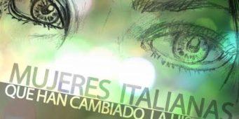 Esposizione a Logrogno:Donne – Mujeres italianas que han cambiado la historia