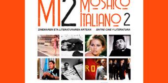 Mosaico Italiano 2, un viaggio fra cinema e letteratura italiana nei Paesi Baschi