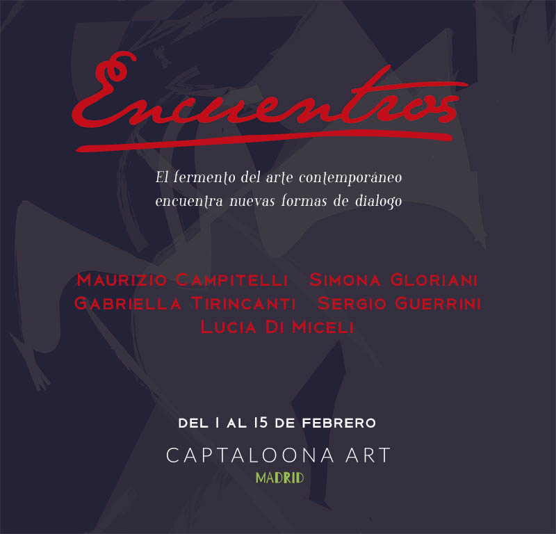 ENCUENTROS, arte italiano, incontri di stili e di linguaggi. Captaloona Art Gallery a Madrid